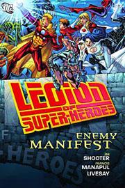 Legion of Super-Heroes: Enemy Manifest HC